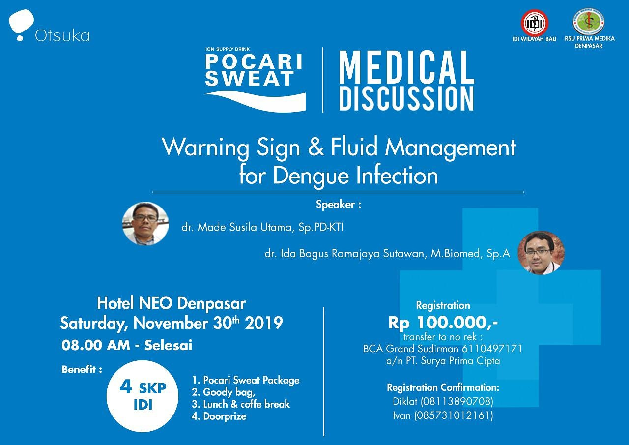 "Seminar Medis ""Warning Sign & Fluid Management for Dengue Infection"""