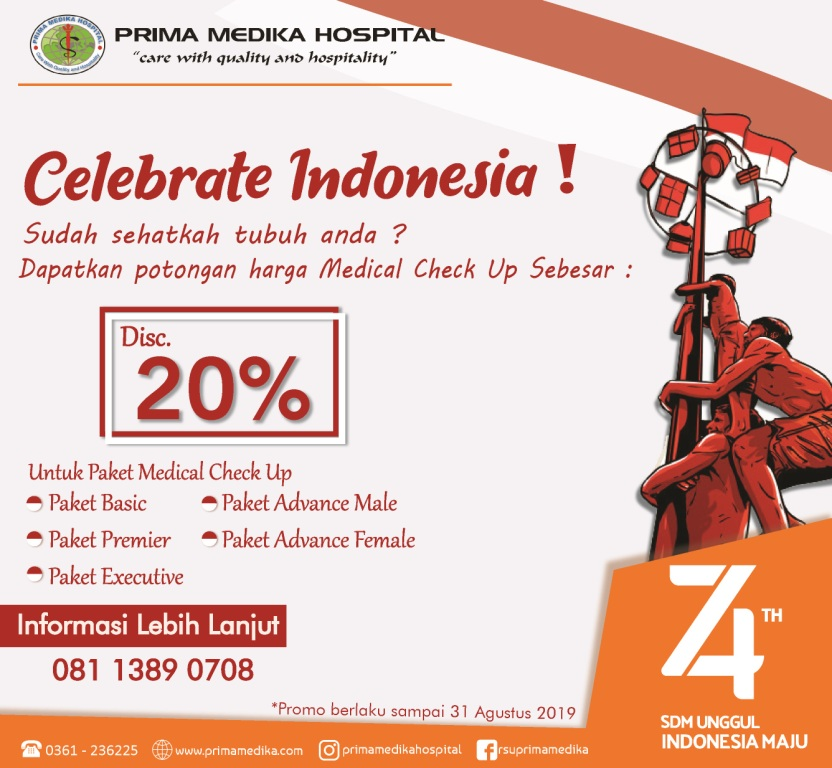 Prima Medika Hospital memberikan diskon 20% Paket Medical Check Up Spesial promo Kemerdekaan !