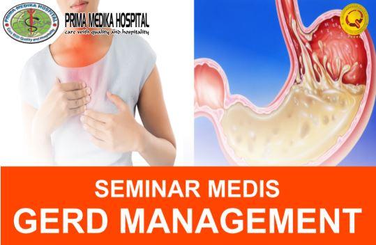 "Seminar Medis ""GERD MANAGEMENT"""