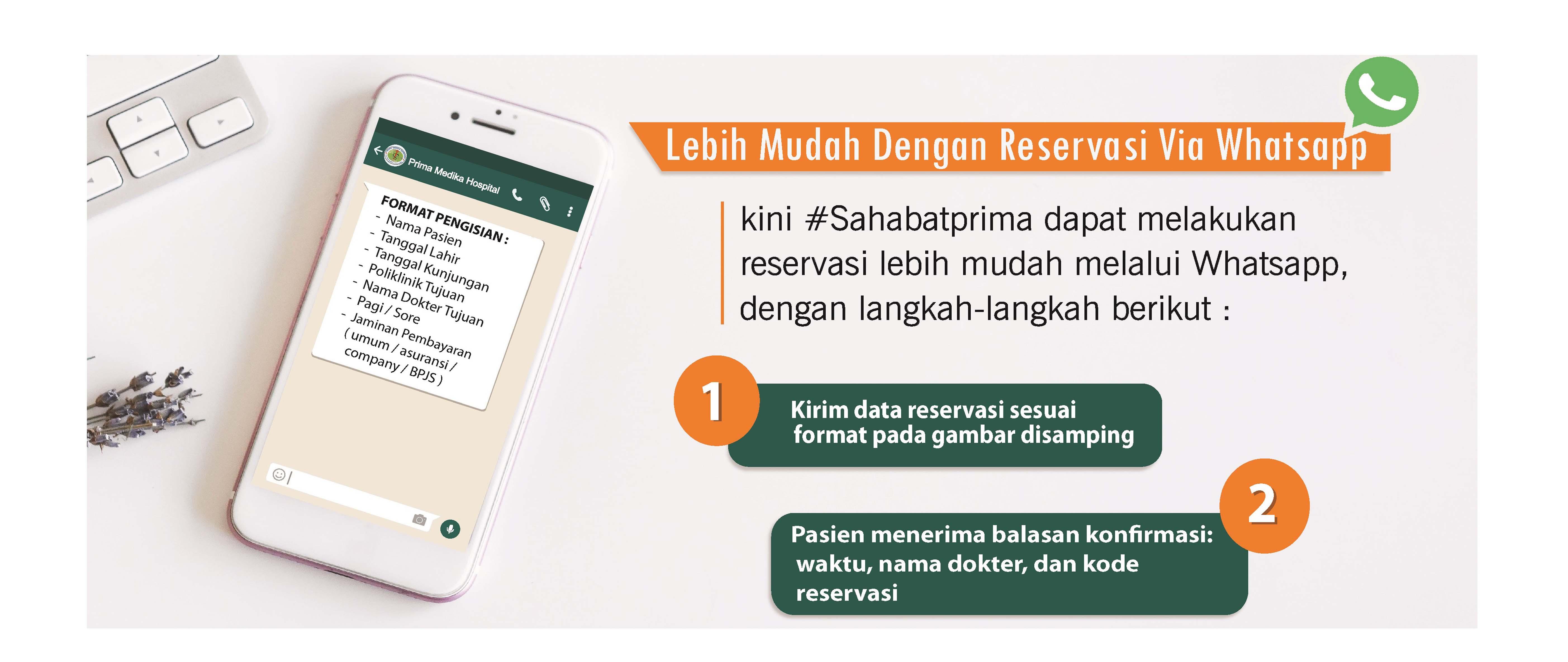 kini Anda dapat melakukan reservasi dengan lebih mudah via Whatsapp, Caranya ?