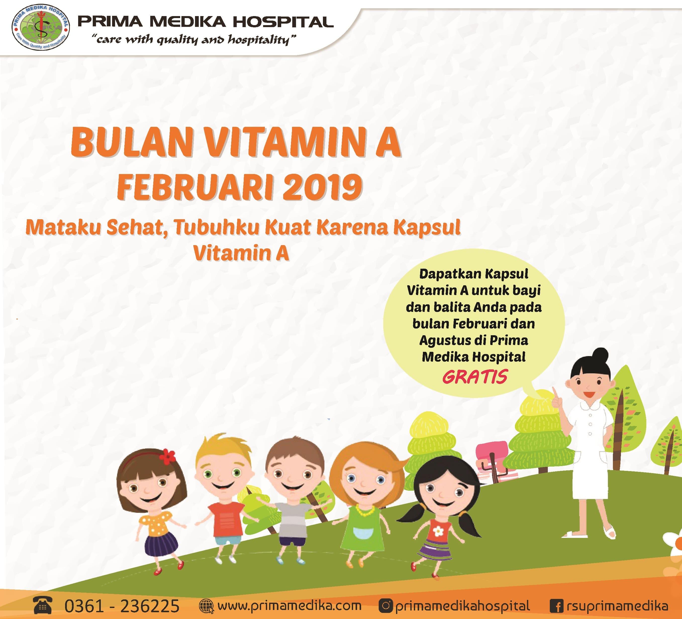 Menyambut Bulan Vitamin A, yuk datang Ke Prima Medika  !