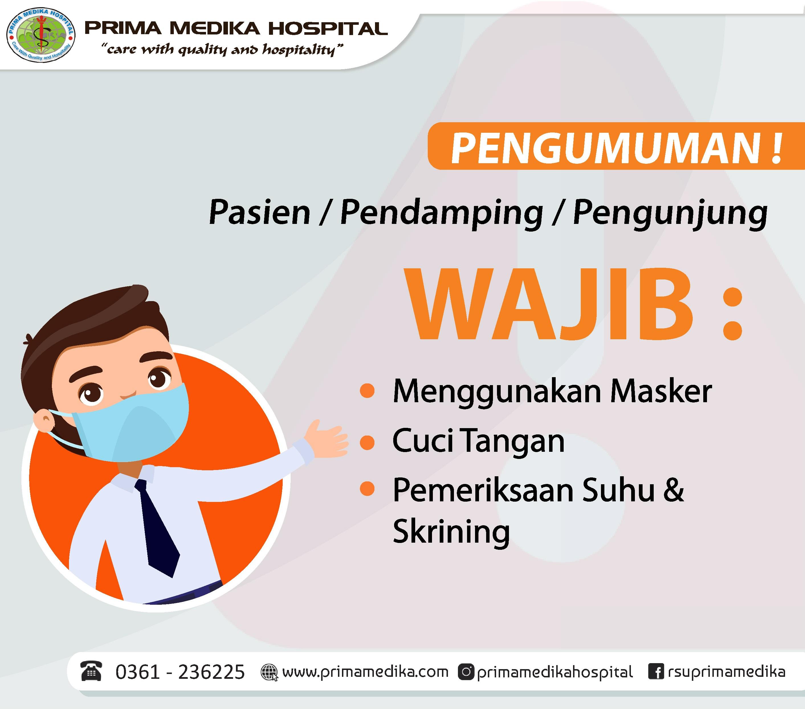 Perhatian ! Pasien, Pengunjung, dan Penunggu Pasien Wajib Menggunakan Masker