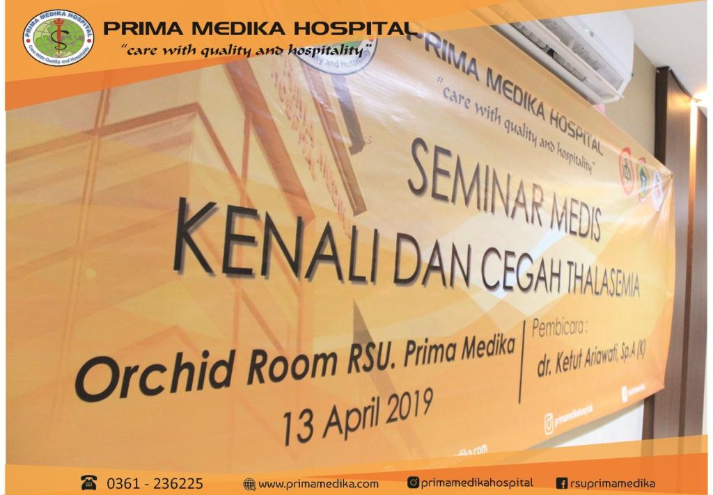 "Seminar Medis ""Kenali dan Cegah Thalasemia"""